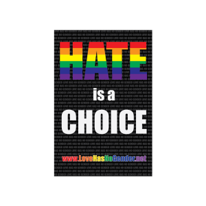 Hate Is A Choice Bumper Sticker